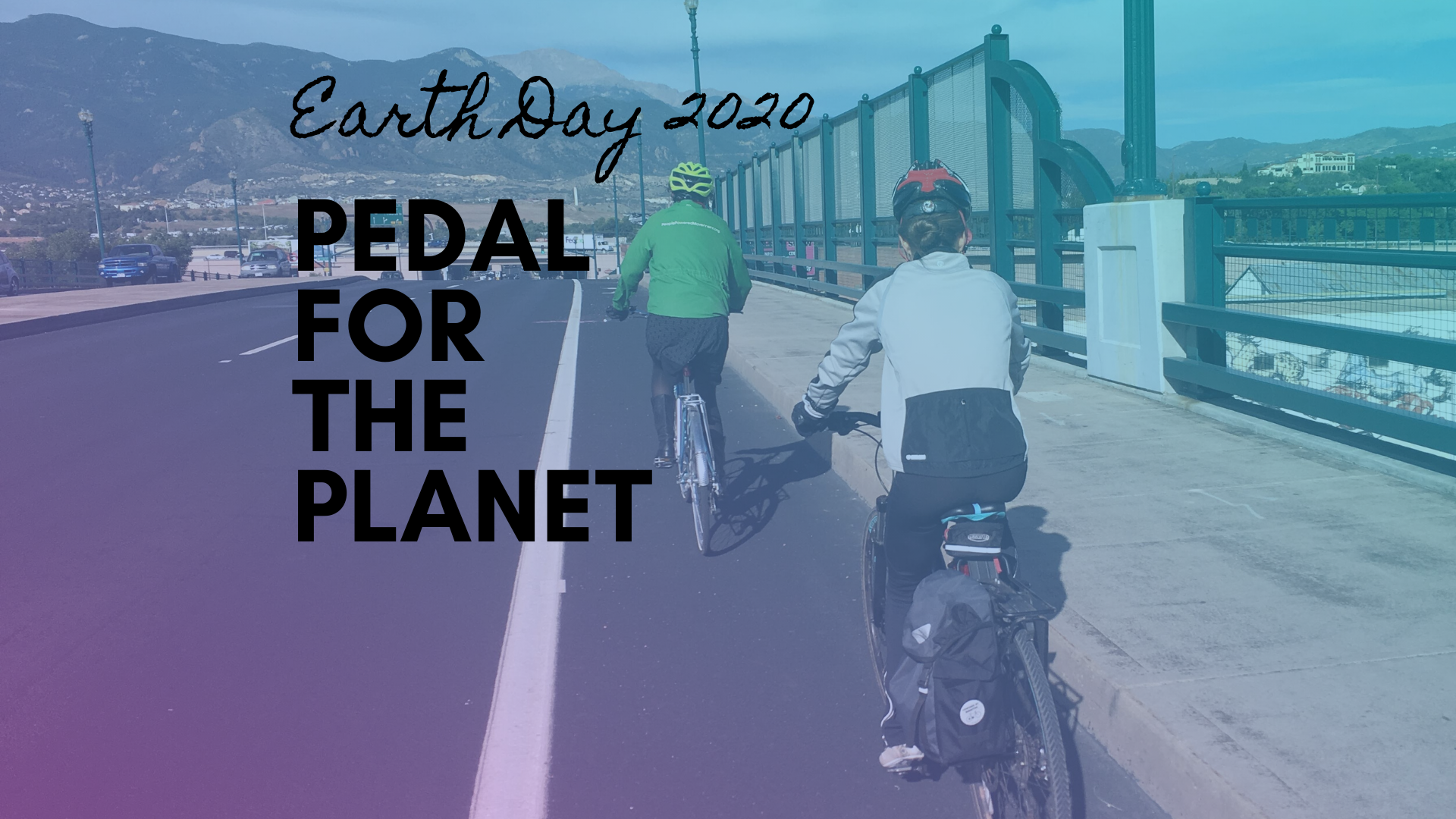 Pedal For The Planet – Earth Day 2020