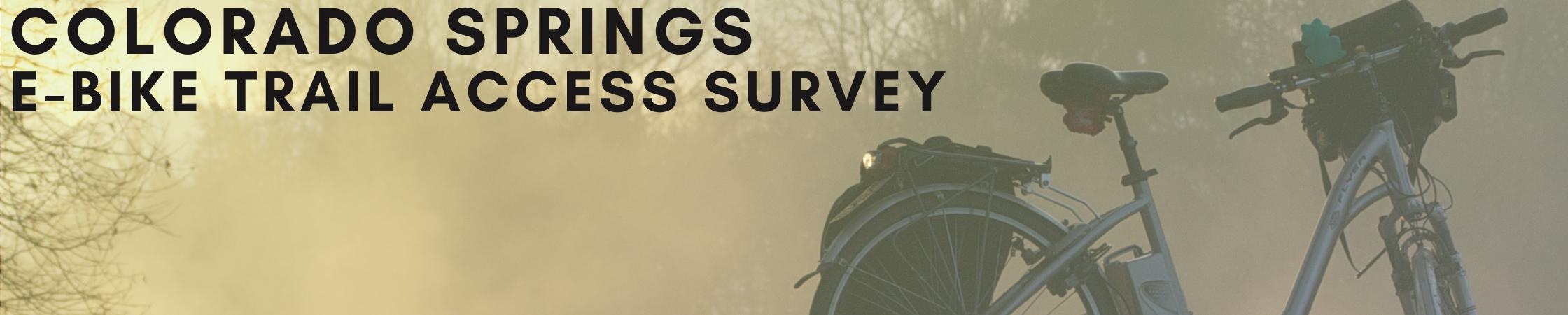 Colorado Springs Parks EBike Survey