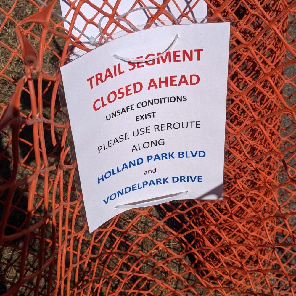 Trail Closure Signage