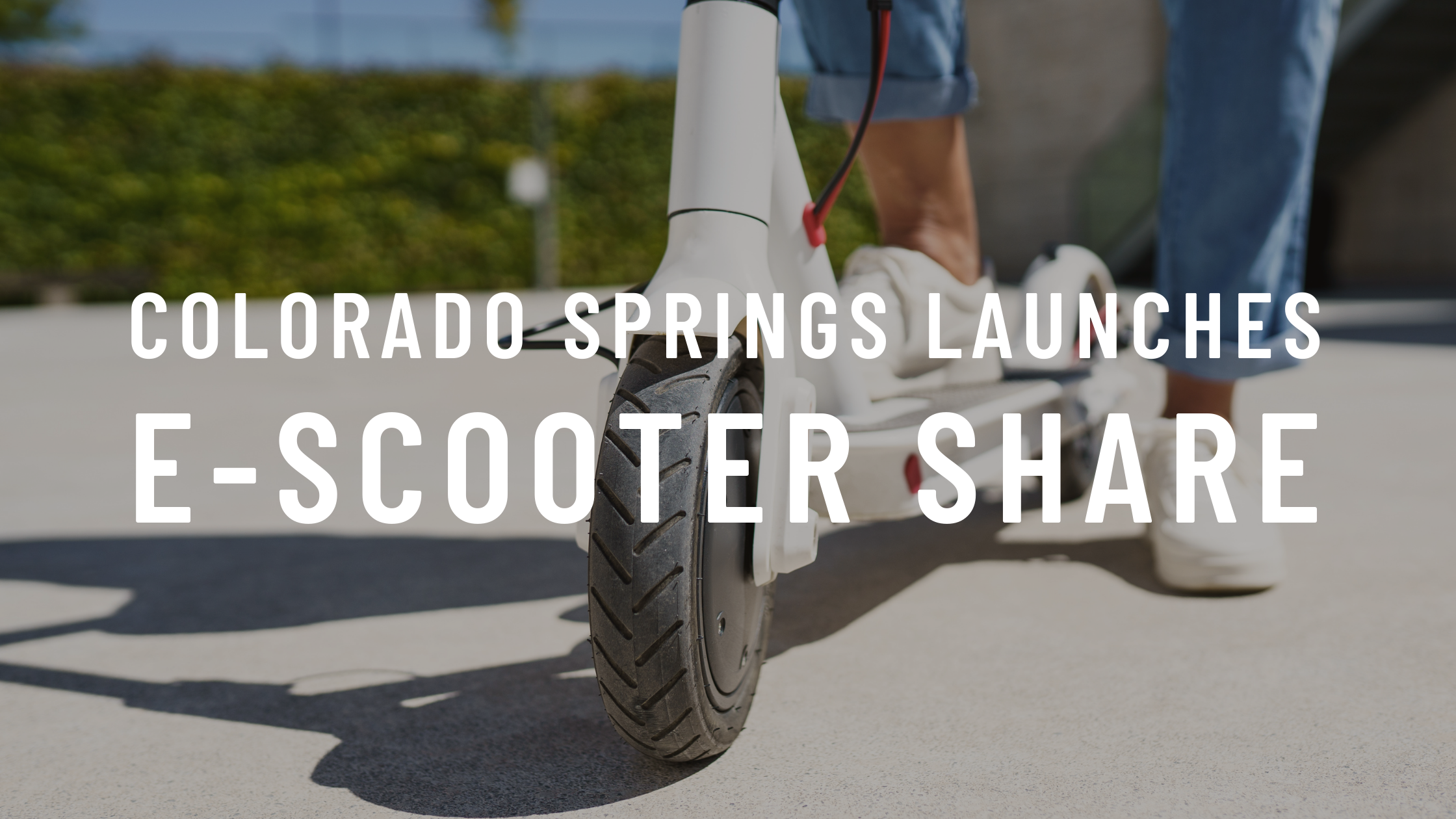 Colorado Springs E-Scooter Share Pilot Launch